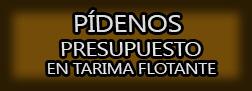 Presupuesto en Tarima Flotante Cáceres